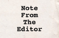 A note from the editor.