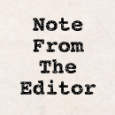 A note from the Editor with thanks to Brian Patterson!