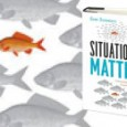 Sam Sommer's reviews his new book: Situations Matter: Understanding How Context Transforms Your World.